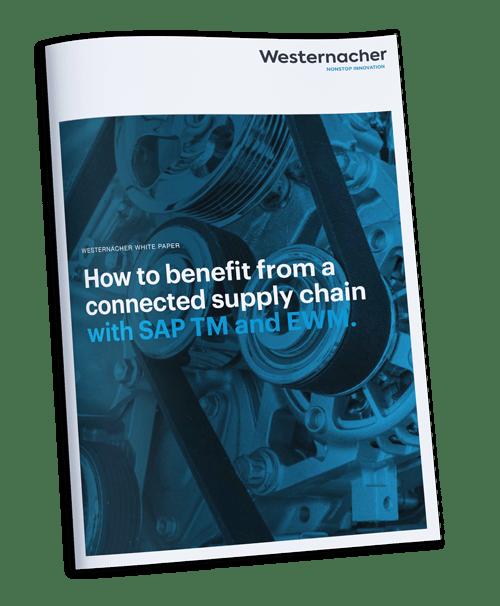 Westernacher Whitepaper: Wie Sie von einer vernetzten Supply Chain mit SAP TM und SAP EWM profitieren.