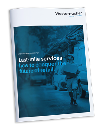 Westernacher White paper: Last-mile services - How to conquer the future of retail.