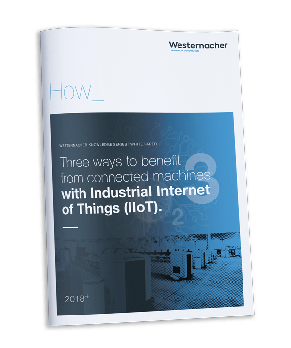 Westernacher white paper: Three ways to benefit from a connected supply chain with Industrial Internet of Things (IIoT)