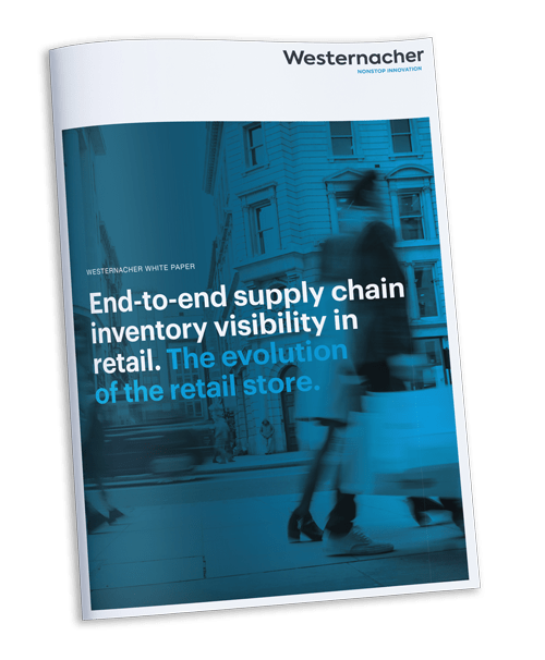 Westernacher white paper: End-to-end supply chain inventory visibility in retail. The evolution of the retail store